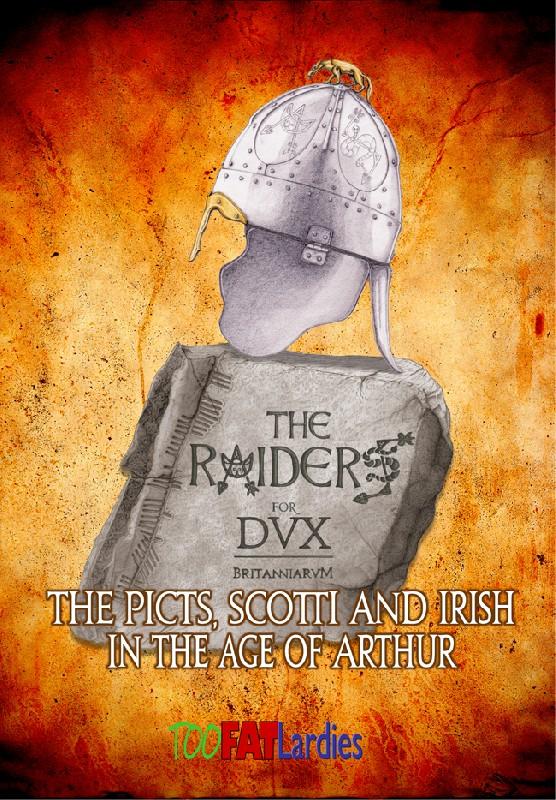 The Raiders for Dux Britanniarum -  Too Fat Lardies