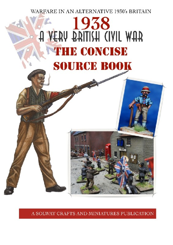 1938. A Very British Civil War - The Concise Source Book