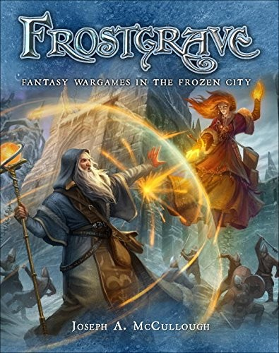 Frostgrave: Fantasy Wargames in the Frozen City -  Osprey Publishing