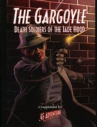 The Gargoyle: Death Soldiers of the Jade Hood