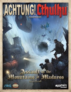 Assault on the Mountains of Madness: Achtung Cthulhu -  Modiphius Entertainment