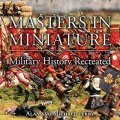 Photo of Masters in Miniature - Military History Recreated (BP1429)
