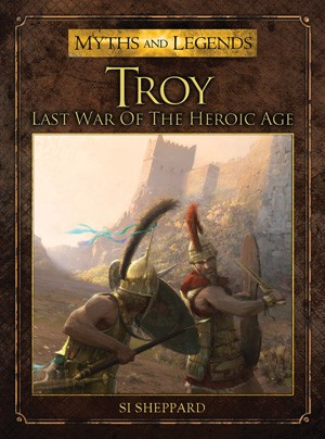 Troy - Last War of the Heroic Age -  Osprey Publishing