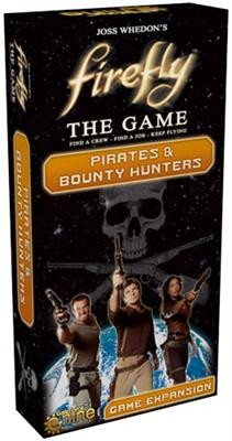 Pirates and Bounty hunters - Firefly Expansion