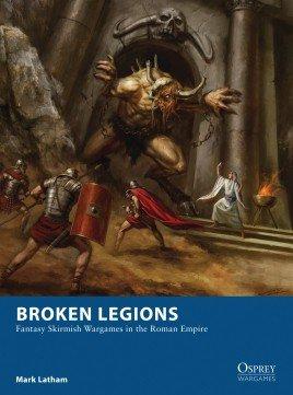 Broken Legions -  Osprey Publishing