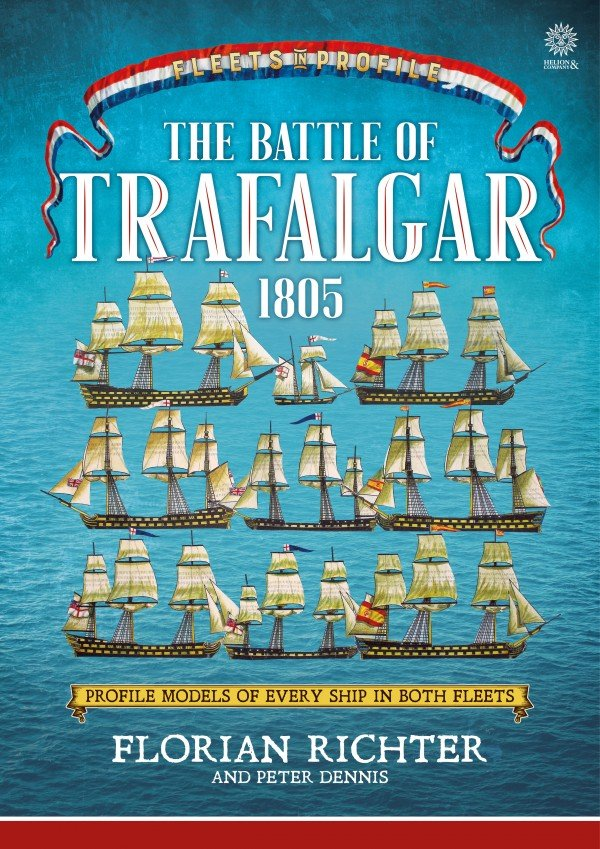 THE BATTLE OF TRAFALGAR 1805. EVERY SHIP IN BOTH FLEETS IN PROFILE