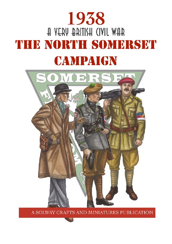 The North Somerset Campaign -  Solway Crafts and Miniatures