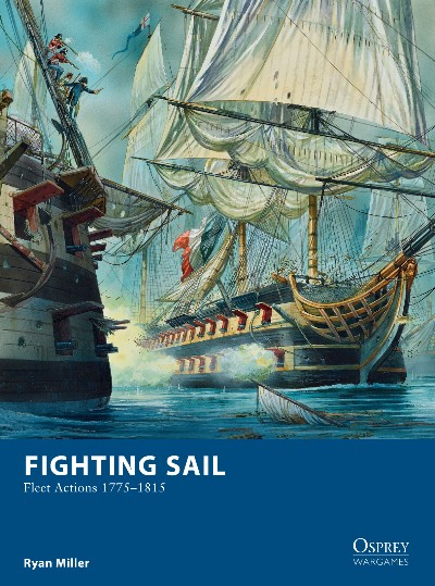 Fighting Sail - Fleet Actions 1775-1815 -  Osprey Publishing