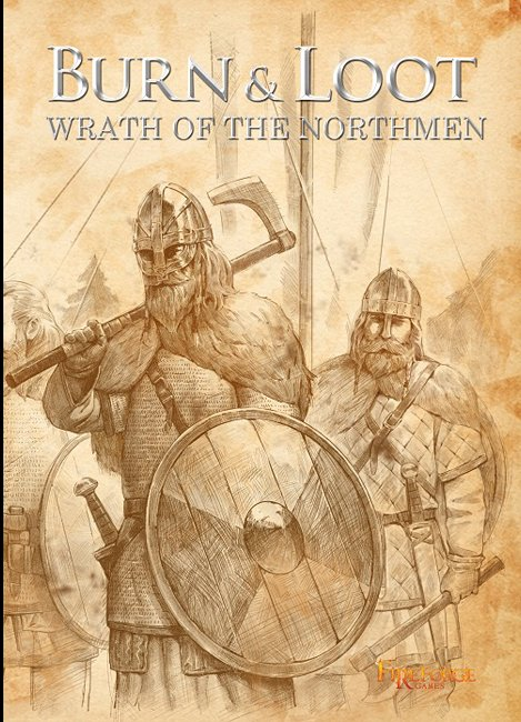 Burn and Loot: Wrath Of The Northmen -  Fireforge Games