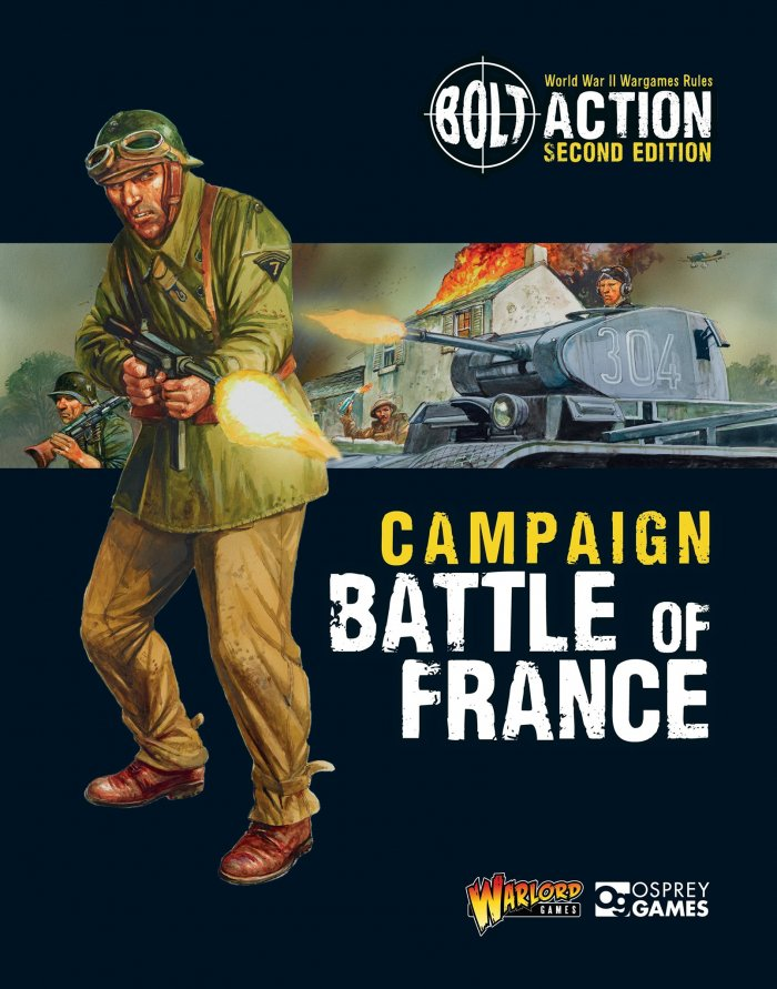 Battle of France Campaign: Bolt Action -  Warlord Games