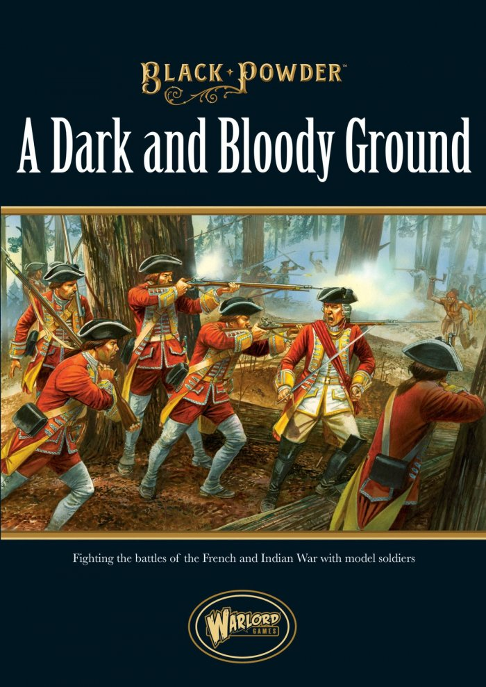 A Dark and Bloody Ground: Black Powder (T.O.S.) -  Warlord Games
