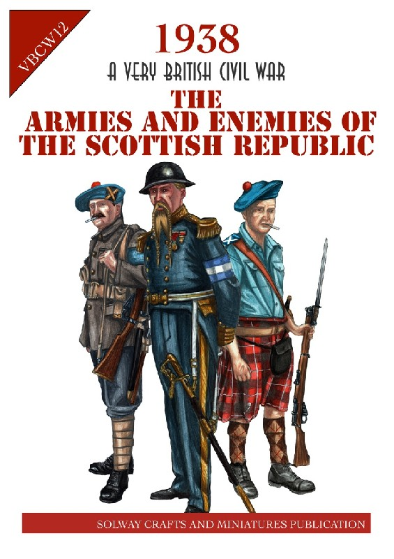 The Armies and Enemies of the Scottish Republic