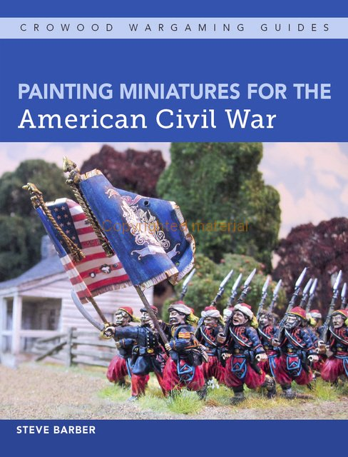 Painting Miniatures for the American Civil War - Crowood Publishing