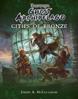 Cities of Bronze: Frostgrave: Ghost Archipelago -  Osprey Publishing