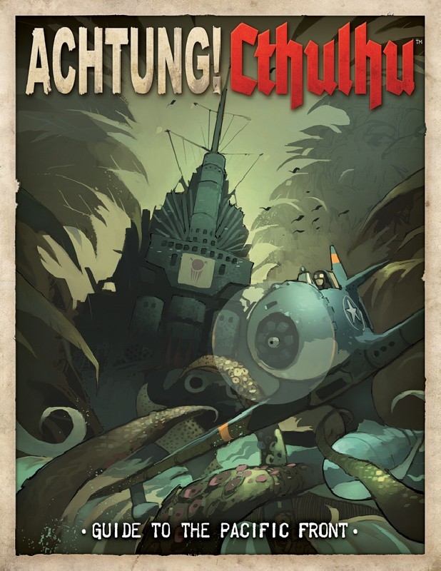 Achtung Cthulhu: Guide to the Pacific Front -  Modiphius Entertainment