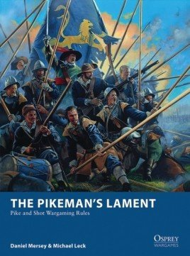 The Pikemans Lament -  Osprey Publishing