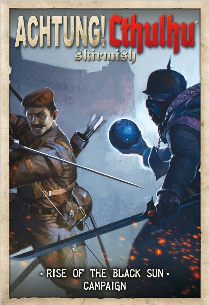 ACHTUNG! CTHULHU SKIRMISH: RISE OF THE BLACK SUN CAMPAIGN -  Modiphius Entertainment