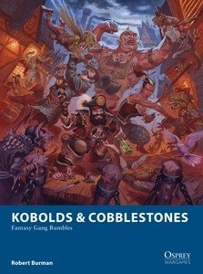 Kobolds and Cobblestones -  Osprey Publishing