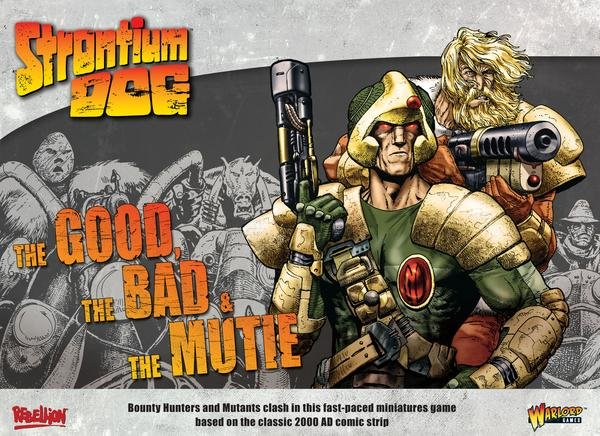 Strontium Dog: The Good the Bad and the Mutie -  Warlord Games