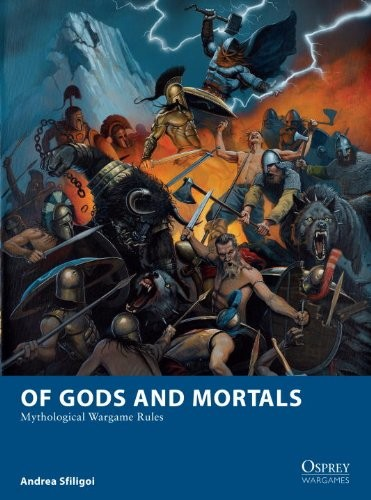 Osprey Publishing: Of Gods and Mortals