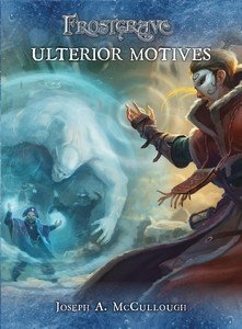 Frostgrave: Ulterior Motives  -  Osprey Publishing