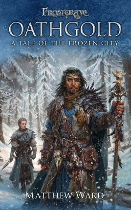 Frostgrave: Oathgold -  Osprey Publishing