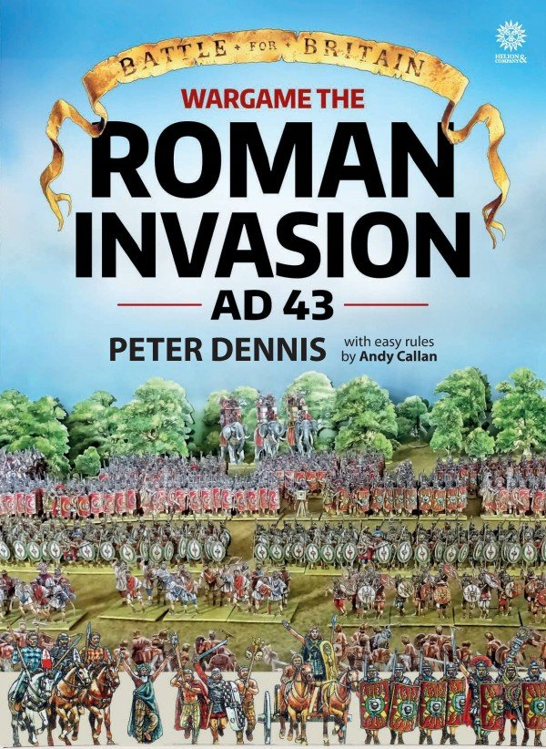 BATTLE FOR BRITAIN. WARGAME THE ROMAN INVASION AD 43