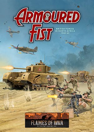 Armoured Fist: British Forces in North Africa '42-43