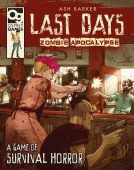 Last Days: Zombie Apocalypse -  Osprey Publishing