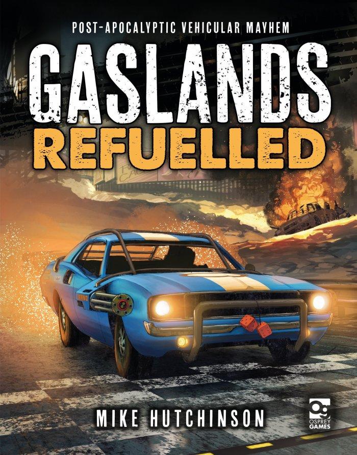 Gaslands Refuelled (T.O.S.) -  Osprey Publishing