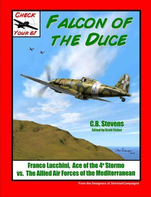 Falcon Of The Duce (Italian Air Ace Scenarios for Check Your