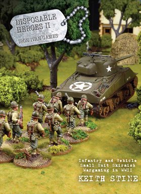 Disposable Heroes 2 - WW2 Small Unit Skirmish Rules