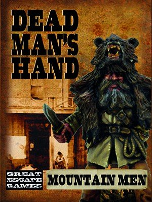 The Curse of Dead Man's Hand Mountain Men