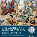 Photo of THE ARMIES AND WARS OF THE SUN KING 1643-1715 VOLUME 3 (BP-Helion11)