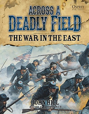 Across A Deadly Field – The War in the East