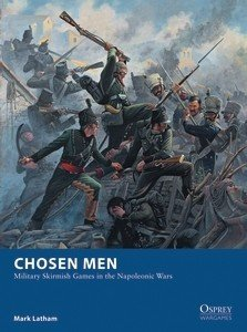 Chosen Men - Military Skirmish Games in the Napoleonic Wars