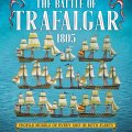 Photo of THE BATTLE OF TRAFALGAR 1805. EVERY SHIP IN BOTH FLEETS IN PROFILE (BP1622)
