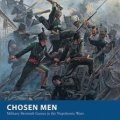 Photo of Chosen Men - Military Skirmish Games in the Napoleonic Wars (BP1555)