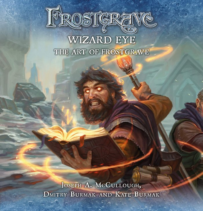 Frostgrave: Wizard Eye: The Art of Frostgrave