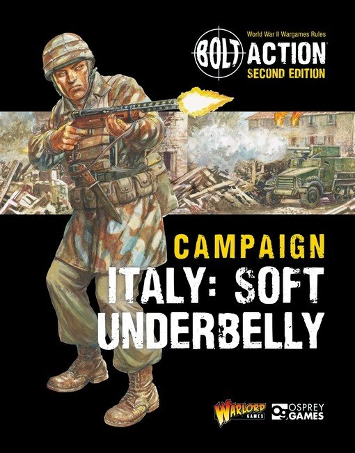 Bolt Action: Campaign: Italy: Soft Underbelly - Warlord Games