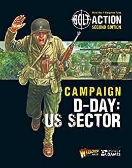 Bolt Action: Campaign: D-Day: US Sector - Warlord Games