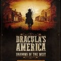Photo of Dracula's America: Shadows of the West: Hunting Grounds (BP1609)